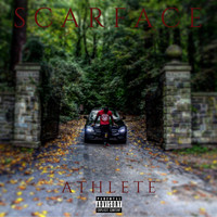 Athlete - Scarface (Explicit)