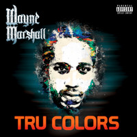 Wayne Marshall - Tru Colors (Explicit)
