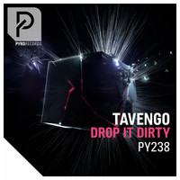 Tavengo - Drop It Dirty