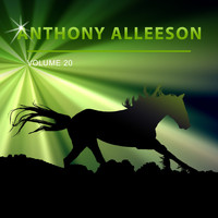 Anthony Alleeson - Anthony Alleeson, Vol. 20