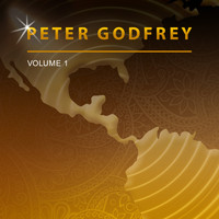 Peter Godfrey - Peter Godfrey, Vol. 1