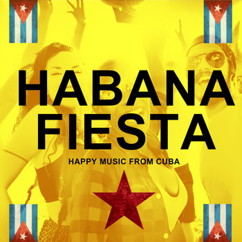 Various Artists - Habana Fiesta (Happy Music from Cuba)