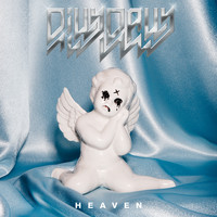 Dilly Dally - Heaven (Explicit)