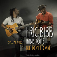 Eric Bibb - We Don't Care