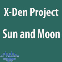 X-Den Project - Sun and Moon