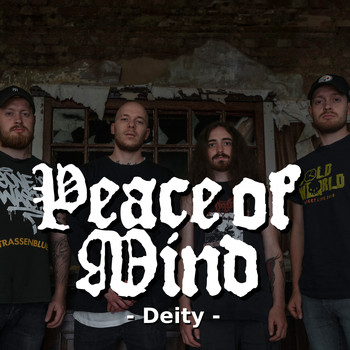 Peace Of Mind - Deity (Explicit)