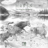 HRRSN - The War on Empathy