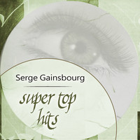 Serge Gainsbourg - Super Top Hits
