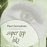 Paul Gonsalves - Super Top Hits