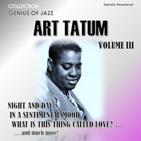 Art Tatum - Genius of Jazz - Art Tatum, Vol. 3 (Digitally Remastered)