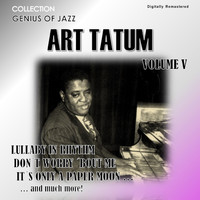 Art Tatum - Genius of Jazz - Art Tatum, Vol. 5 (Digitally Remastered)