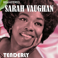 Sarah Vaughan - Tenderly (Digitally Remastered)