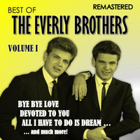 The Everly Brothers - Best of the Everly Brothers - Vol. 1 (Remastered)