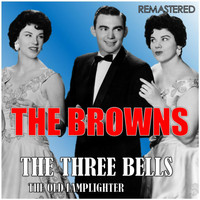 The Browns - The Three Bells / The Old Lamplighter (Digitally Remastered)