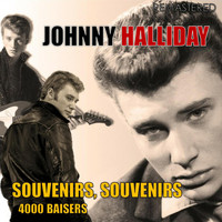 Johnny Halliday - Souvenirs, Souvenirs / 4.000 Baisers (Digitally Remastered)