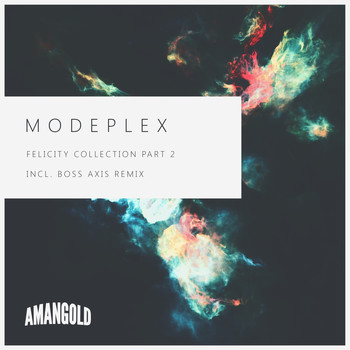 Modeplex - Felicity Collection, Pt. 02