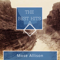 Mose Allison - The Best Hits