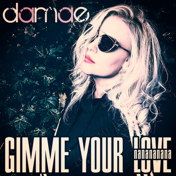 Damae - Gimme Your Love