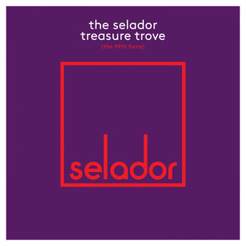 Various Artists - The Selador Treasure Trove (The Fifth Force)