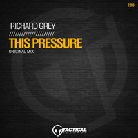 Richard Grey - This Pressure