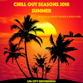 Maury Grande & Sergio WoS - Chill Out Seasons 2018: Summer