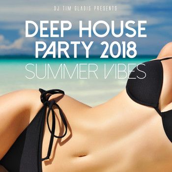 Various Artists - Deep House Party 2018 (Summer Vibes)