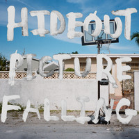 Hideout - Picture Falling