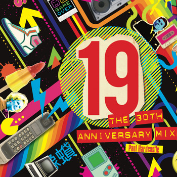 Paul Hardcastle - 19 30th Anniversary Mixes