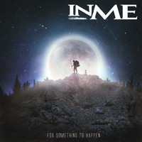 InMe - For Something to Happen