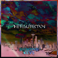 Diemond Kevs - The Resurrection