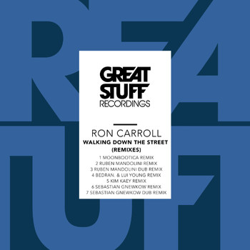 Ron Carroll - Walking Down the Street (Remixes)