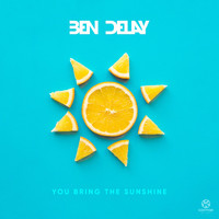 Ben Delay - You Bring the Sunshine