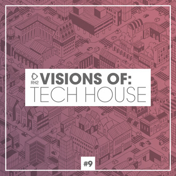 Various Artists - Visions of: Tech House, Vol. 9