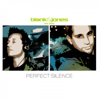 Blank & Jones - Perfect Silence (All Mixes)