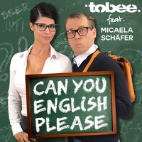 Tobee feat. Micaela Schäfer - Can You English Please?