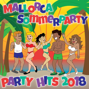 Various Artists - Mallorca Sommerparty - Party Hits 2018