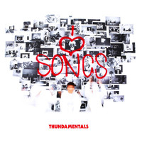 Thundamentals - I Love Songs (Explicit)