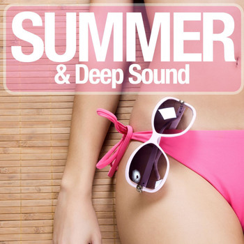 Various Artists - Summer & Deep Sound