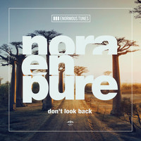 Nora En Pure - Don't Look Back EP