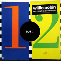 Willie Colon - She Don't Know I'm Alive (Dub 1)