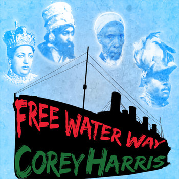 Corey Harris - Free Water Way