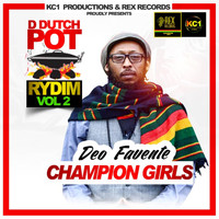 Deo Favente - Champion Girls (D Dutch Pot Rydim)