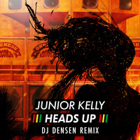 Junior Kelly - Heads up (DJ Densen Remix)