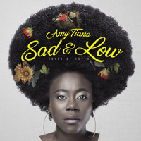 Amy Tiana - Sad & Low