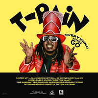 T-Pain - Everything Must Go Vol. 1 (Explicit)
