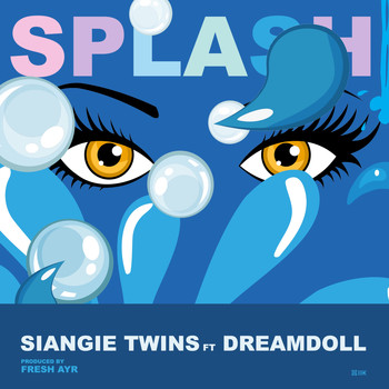 SiAngie Twins - Splash (feat. DreamDoll) [Clean]