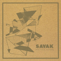 Savak - We Lead Them to Our Doors