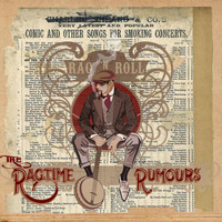 The Ragtime Rumours - Rag 'n Roll (Explicit)