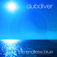 Dubdiver - The Endless Blue