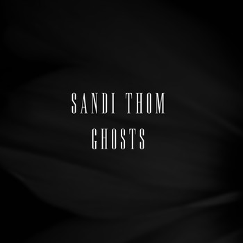 Sandi Thom - Ghosts (Solo)